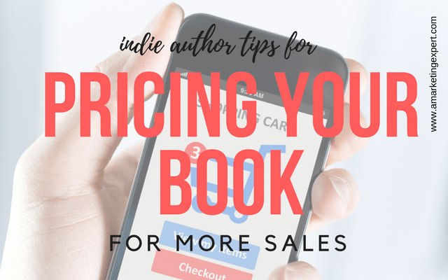Indie Author Tips for Pricing Your Book for More Sales