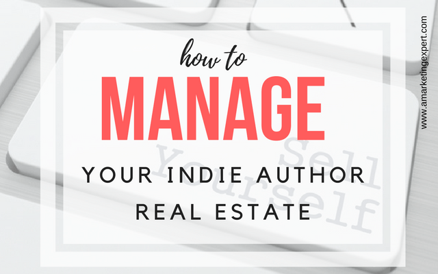 How to Manage Your Indie Author Real Estate