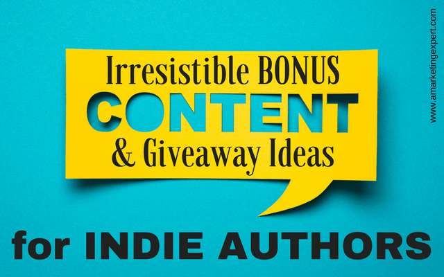 Book Promotion Ideas for Irresistible Bonus Content & Giveaways