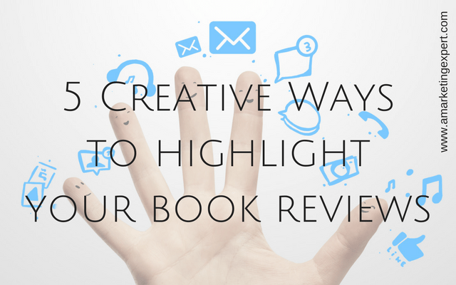 5 Creative Ways to Highlight Your Book Reviews