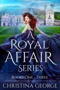 A Royal Affair Series, Book 1