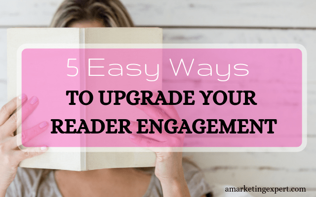 Ways to increase reader engagement