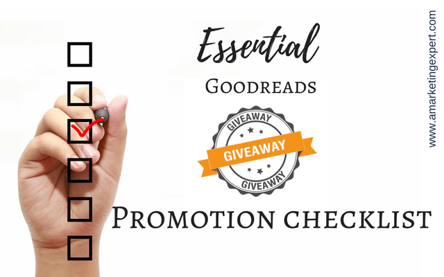 Essential Goodreads Giveaway Promotion Checklist | AMarketingExpert.com
