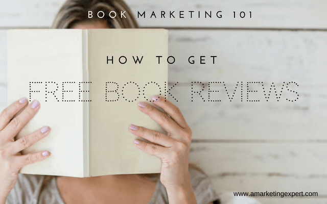 Book Marketing 101: How to Get Free Book Reviews
