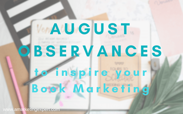 August Observances | AMarketingExpert.com
