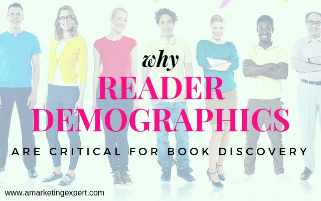 Why Reader Demographics are Critical for Book Discovery   AMarketingExpert.com