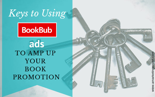 Keys to Using Bookbub Ads to Amp up Your Book Promotion | AMarketingExpert.com