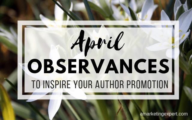 April observances for inspire content ideas