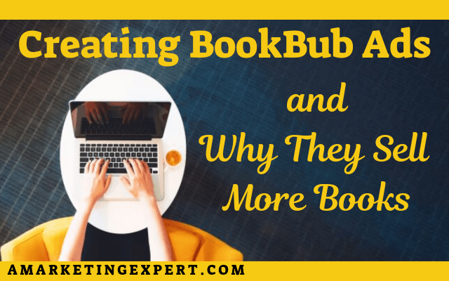 Creating BookBub ads to sell more books