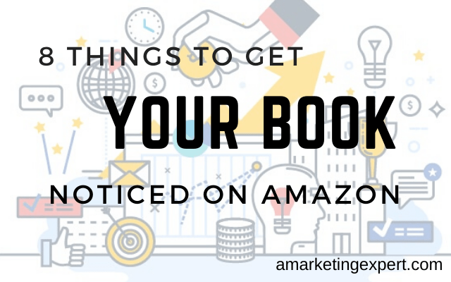Get Your Book Noticed on Amazon