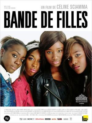 Bande de filles - Céline Sciamma (2014)