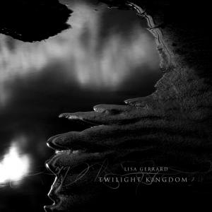 Lisa Gerrard - Twilight Kingdom (2014)