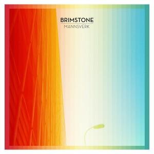 Brimstone - Mannsverk (2014)