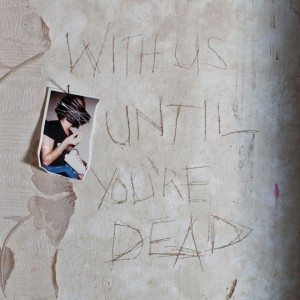 Archive - With Us Until You're Dead (2012)
