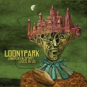 Loonypark - Unbroken Spirit Lives In Us (2014)