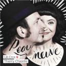 Lili Cros - Thierry Chazelle - Peau Neauve (2016)