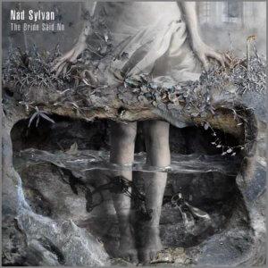 Nad Sylvan - The Bride Says No (2017)