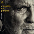 Bernard Lavilliers - 5 Minutes au Paradis (2017)