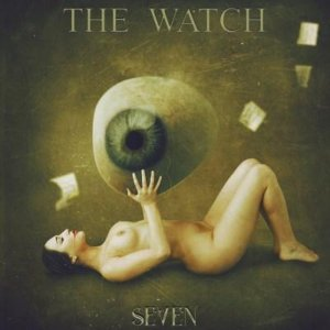 The Watch - Seven (2017)