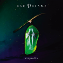 Bad Dreams - Chrysalis (2017)