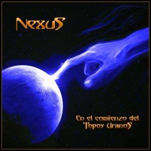 Nexus - En El Comienzo Del Topos Uranos (2017)