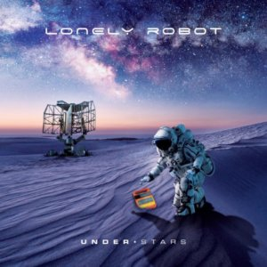 Lonely Robot - Under Stars (2019)