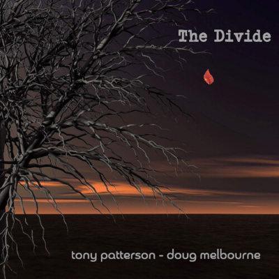 Tony Patterson & Doug Melbourne - The Divide (2019)