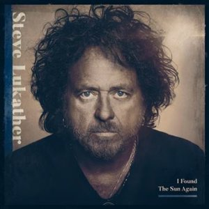 Steve Lukather - I Found the Sun Again (2021)