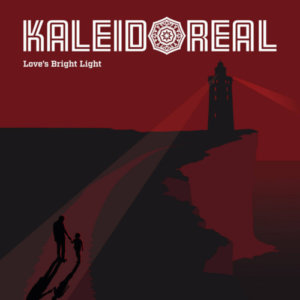 Kaleidoreal - Love's Bright Light (2020)