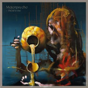 Motorpsycho - The All Is One (2020)