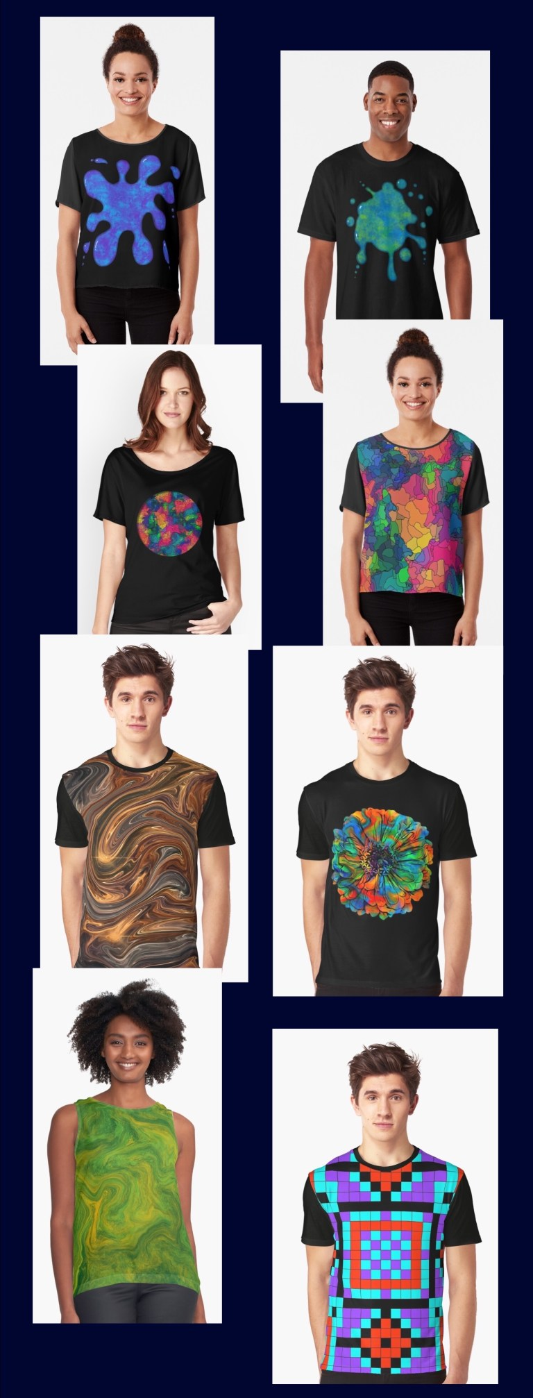 A large variety of men's and women's t-shirts, sweatshirts, and more, each one available in up to 25 of my designs.