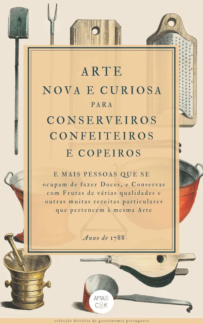 Arte Nova e Curiosa para Conserveiros, Confeiteiros e Copeiros