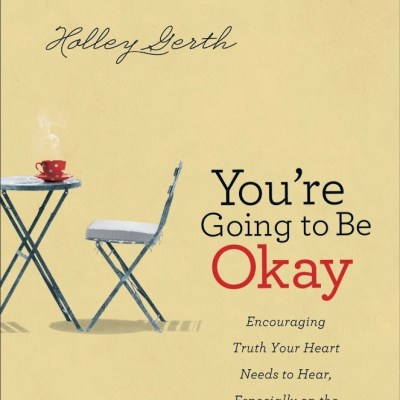 Book Review:  You're Going to Be Okay