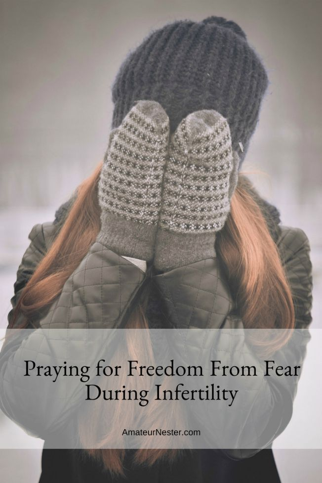 Praying for Freedom From Fear During Infertility