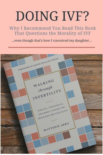 An honest review of Walking Through Infertility   ivf, iui, ttc