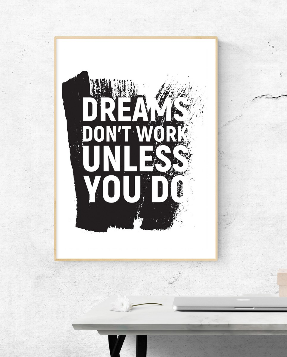 Home Wall Poster – Dreams Don't Work – 5