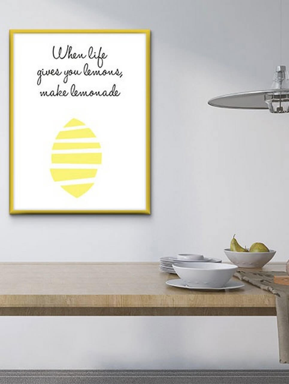 Home Wall Poster – When Life Gives You Lemons