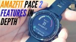 Amazfit Pace 2S Sports Activity Features Hands On