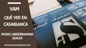 que ver en casablanca Museo Abderrahman Slaoui