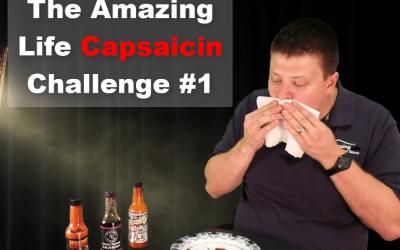 Amazing Life Capsaicin Challenge Part 1