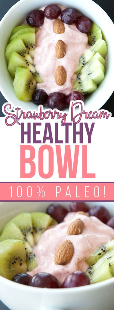 Strawberry Dream Healthy Bowl