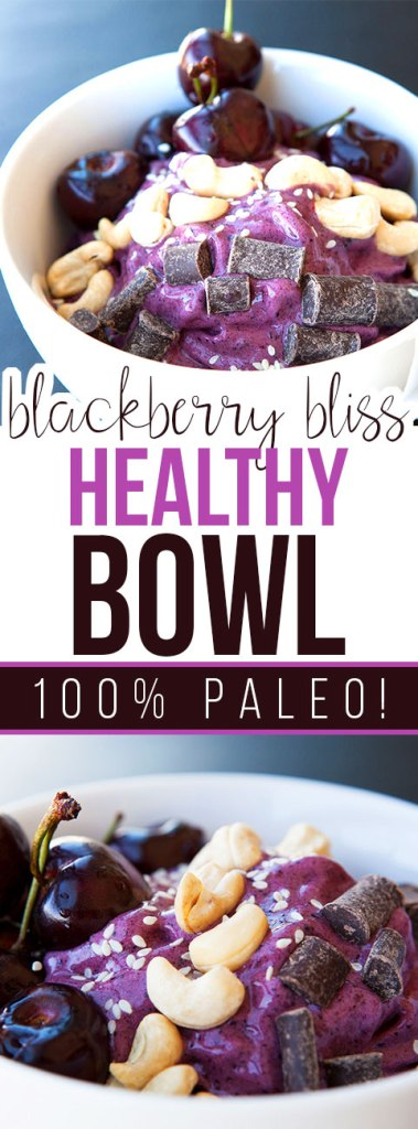 Blackberry Bliss Healthy Bowl with Cherries on Top