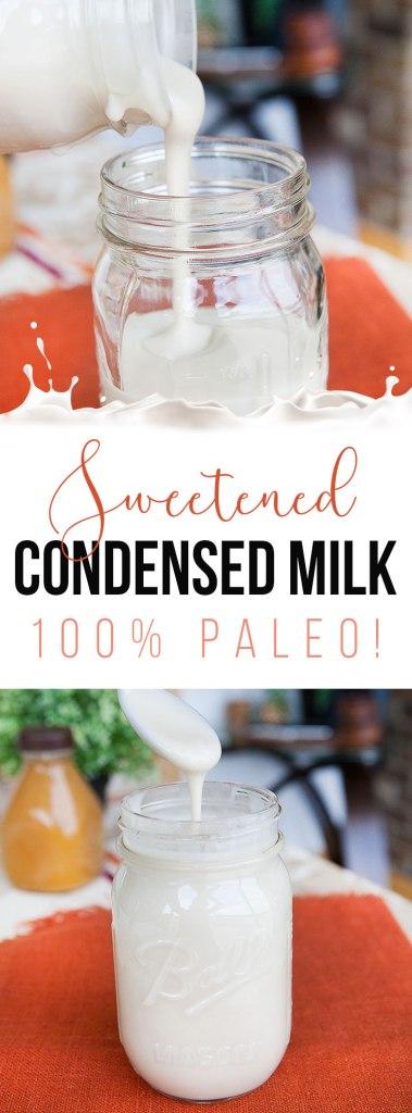 Paleo Sweetened Condensed Milk