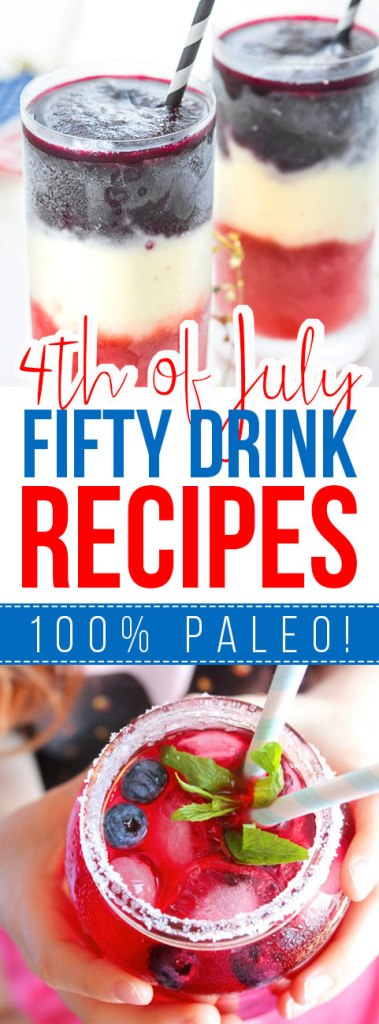 Fifty 4th of July Paleo Drink Recipes