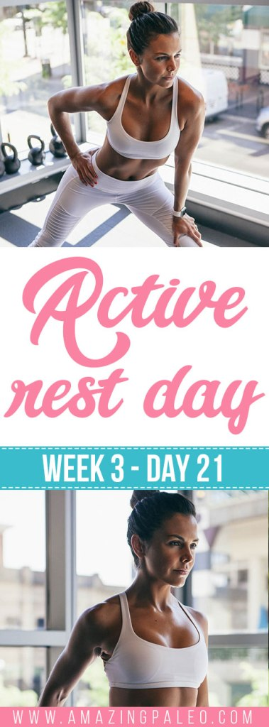 Week 3 Day 21 Workout