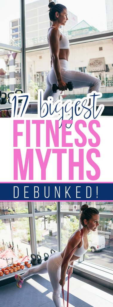 17 of the Biggest Fitness Myths
