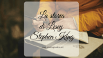La storia di Lisey, di Stephen King
