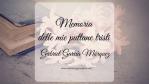 Memoria delle mie puttane tristi, di Gabriel García Márquez