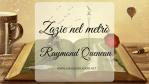 Zazie nel metrò, di Raymond Queneau