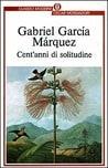 Cent'anni di solitudine, di Gabriel García Márquez